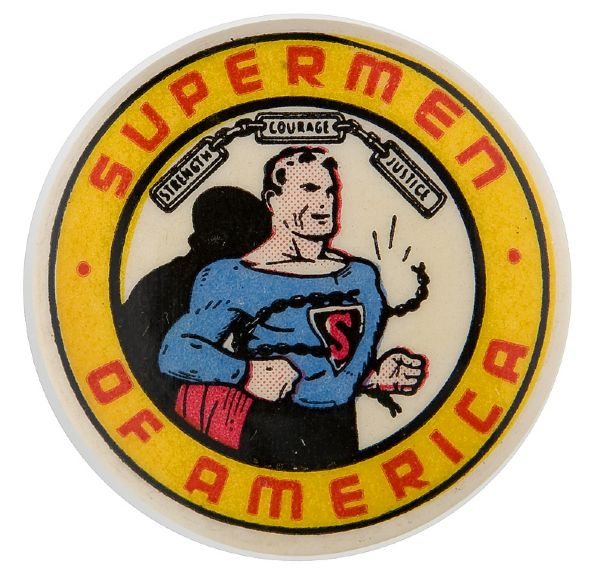 SUPERMEN OF AMERICA CLUB BUTTON FROM 1948.