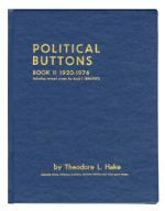Political Buttons Book II 1920-1976 Hardbound