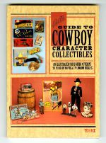 Hake's Guide to Cowboy Character Collectibles