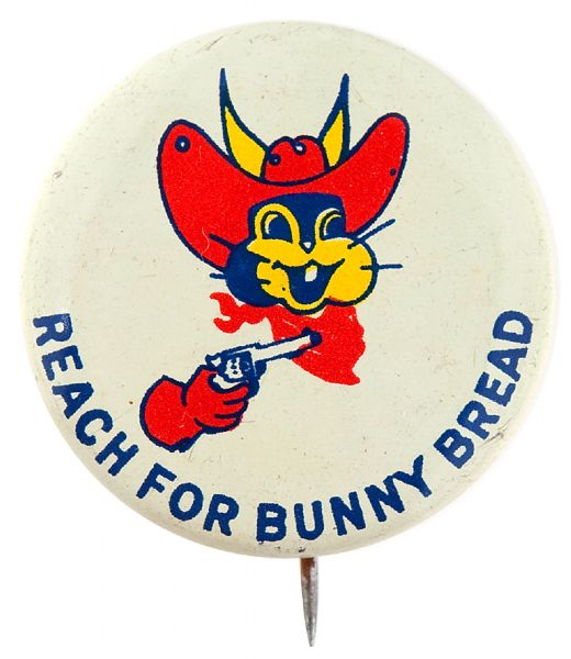 COWBOY RABBIT SAYS REACH FOR BUNNY BREAD 1950s BUTTON.