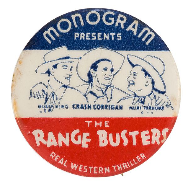 THE RANGE BUSTERS RARE MONOGRAM MOVIE SERIAL BUTTON.