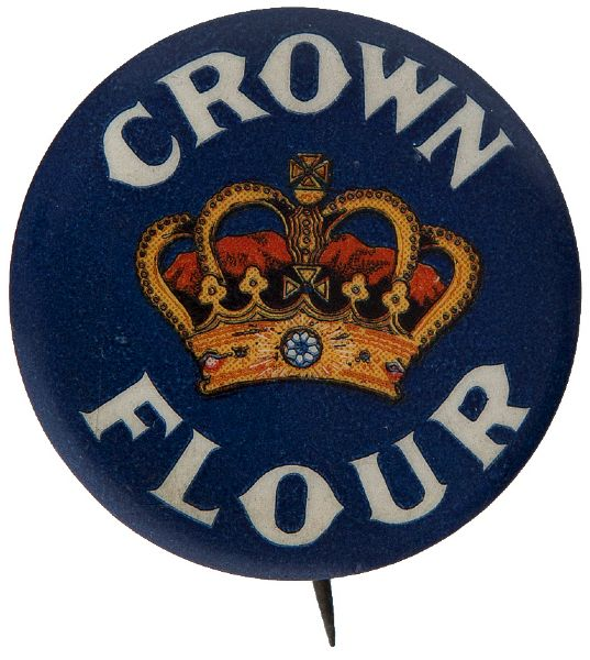 "HAKE BOOK COLLECTIBLE PIN BACK BUTTONS 1896-1986 EXAMPLE USED FOR BOOK PHOTO ""CROWN FLOUR"" WITH KING'S CROWN AT CENTER."