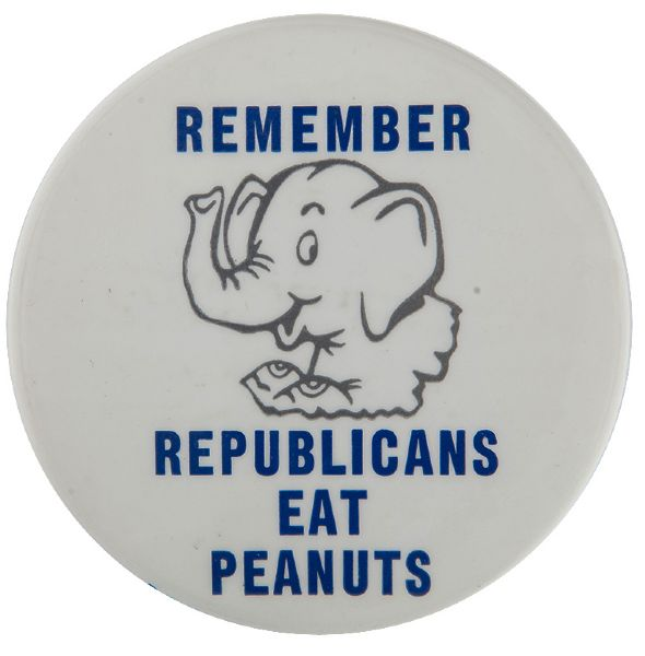 "FORD SLOGAN ""REMEMBER REPUBLICANS EAT PEANUTS"" 1976 BUTTON."