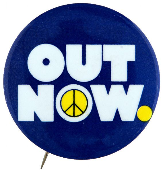 """OUT NOW"" FOR ANTI VIETNAM WAR APRIL 24, 1971 RALLY BUTTON."