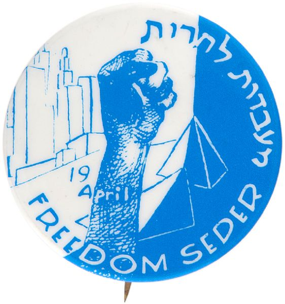 """FREEDOM SEDER 19 APRIL"" CIRCA 1974 TO SUPPORT FREEDOM FOR SOVIET JEWRY BUTTON."