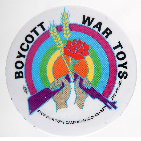 BOYCOTT WAR TOYS 1987 BUTTON FROM THE LEVIN COLLECTION.