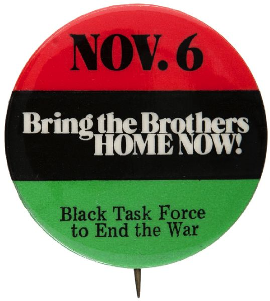 BLACK TASK FORCE TO END THE WAR NPAC ISSUED VIETNAM PROTEST BUTTON.