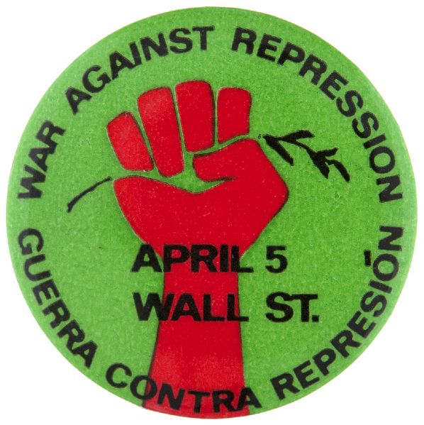 WAR AGAINST REPRESSION APRIL 5 WALL ST. VIETNAM PROTEST BUTTON.