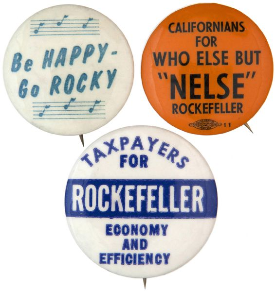 """NELSON ROCKEFELLER TRIO OF GOVERNOR AND PRESIDENTIAL HOPEFUL BUTTONS."