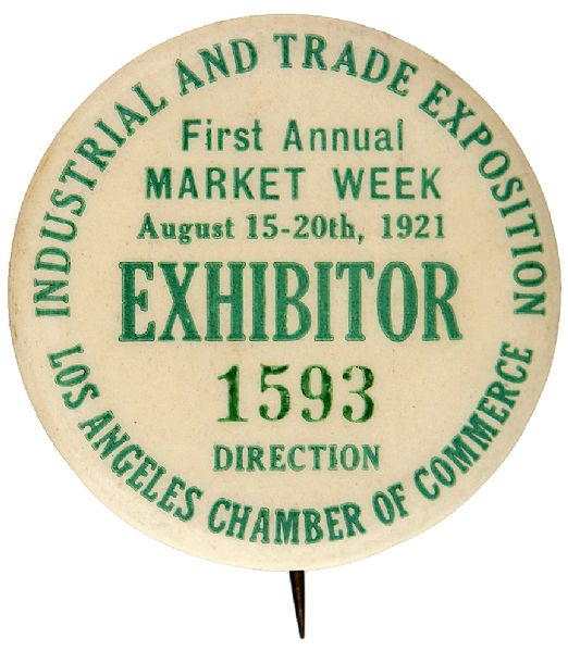 "LOS ANGELES 1921 EXHIBITOR'S BUTTON FOR ""INDUSTRIAL AND TRADE EXPOSITION"" WITH SERIAL NUMBER."
