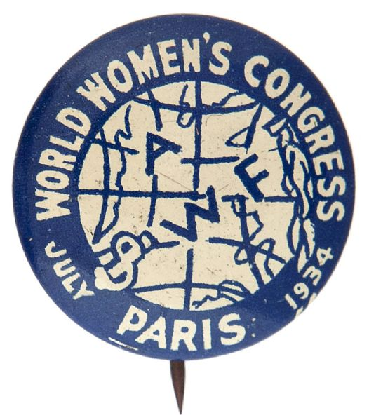 """WORLD WOMEN'S CONGRESS – PARIS JULY 1934"" 8TH CONGRESS IN ZURICH 1934 CONNECTION BUTTON."