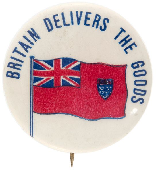 """BRITIAN DELIVERS THE GOODS"" WITH FLAG WORLD WAR II BUTTON."