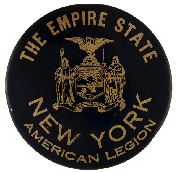 "LARGE 3.5"" ""THE EMPIRE STATE – NEW YORK – AMERICAN LEGION"" POST WORLD WAR I EARLY 1920s BUTTON."