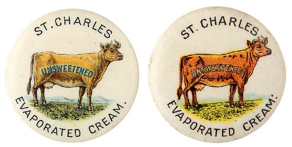 """ST. CHARLES EVAPORATED CREAM"" COW BOTH VARIETIES ADVERTISING BUTTON PAIR."