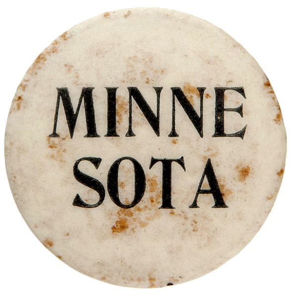 """MINNE/SOTA"" LIKELY FROM 1904 ST. LOUIS EXPOSITION BUTTON."