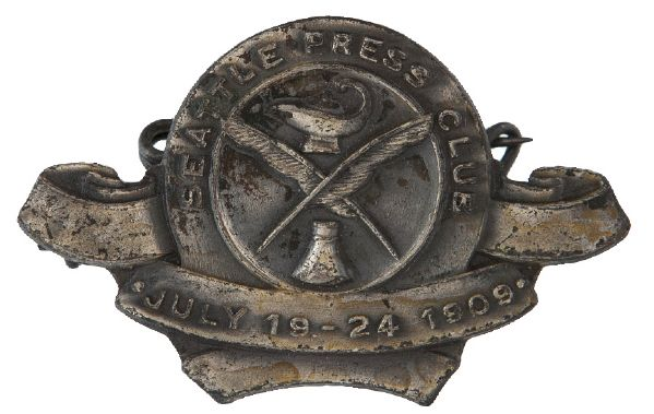 """SEATTLE PRESS CLUB"" BADGE 1909 RELATED TO CITY HOSTING ALASKA – YUKON – PACIFIC EXPO."