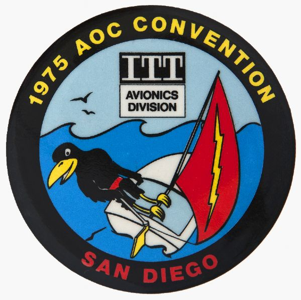 """1975 AOC CONVENTION SAN DIEGO / ITT AVIONICS DIVISION"" VERY LIMITED ISSUE BUTTON."