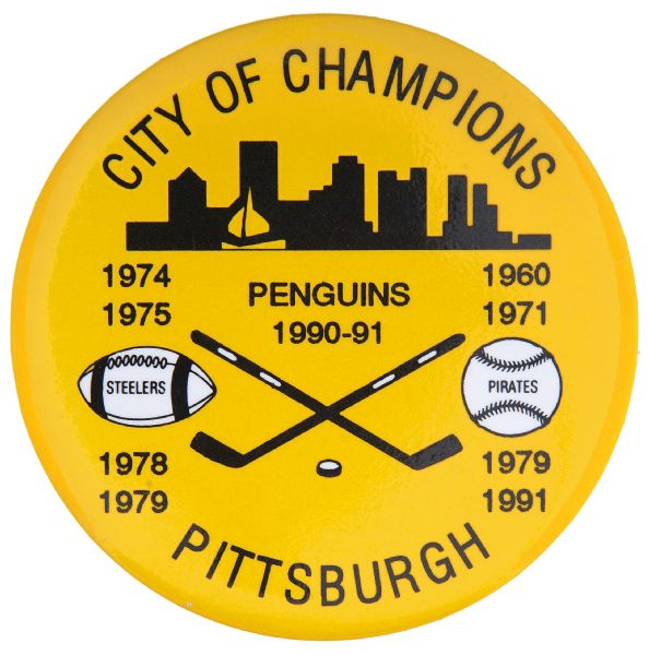 "PITTSBURGH ""CITY OF CHAMPIONS"" STEELERS, PIRATES, PENGUINS WINNING YEARS SPORTS BUTTON."