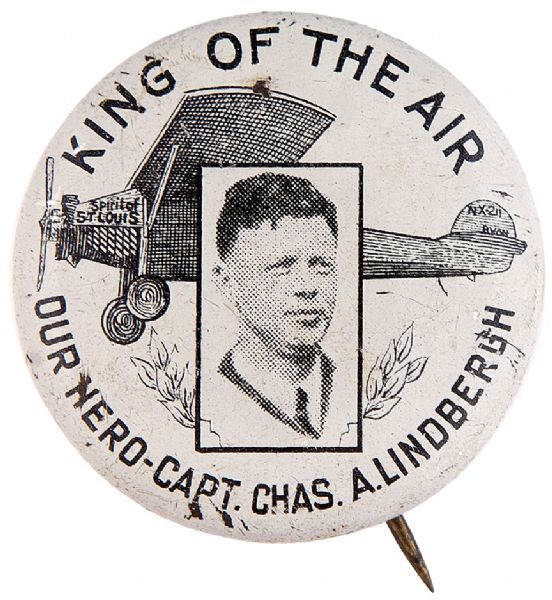 "SCARCE LINDY ""KING OF THE AIR"" WITH HIS PLANE LITHO BUTTON."