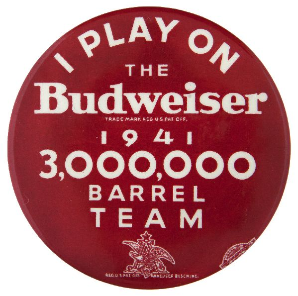 """BUDWEISER 1941 3,000,000 BARREL TEAM"" PARTICIPANT BEER BUTTON."