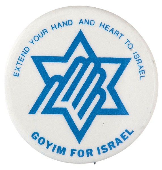 """GOYIM FOR ISREAL"" 1977 JEWISH CAUSE BUTTON."
