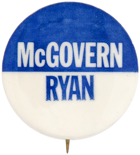 McGOVERN RYAN 1972 PRESIDENTIAL AND COATTAIL BUTTON.