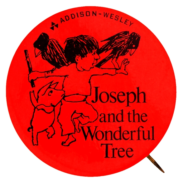 """JOSEPH AND THE WONDERFUL TREE"" 1972 ADDISON- WESLEY BOOK PROMO BUTTON."