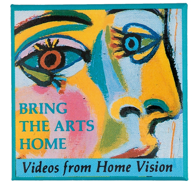 """BRING THE ARTS HOME / VIDEOS FROM HOME VISION"" GRAPHIC 1980s SQUARE BUTTON."