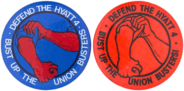DEFEND THE HYATT 4 / EARLY 1990 LABOR UNION CAUSE BUTTON PAIR.