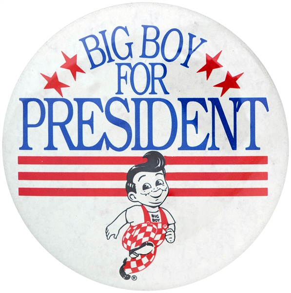 BIG BOY FOR PRESIDENT CIRCA 1980 BUTTON.