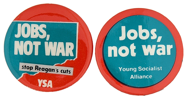 YOUNG SOCIALIST ALLIANCE ANTI-REAGAN BUTTON PAIR 1981 AND 1983.