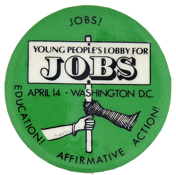 RARE PROTEST JOBS–AFFIRMATIVE ACTION, D.C. MARCH CIRCA 1980s CAUSE BUTTON.