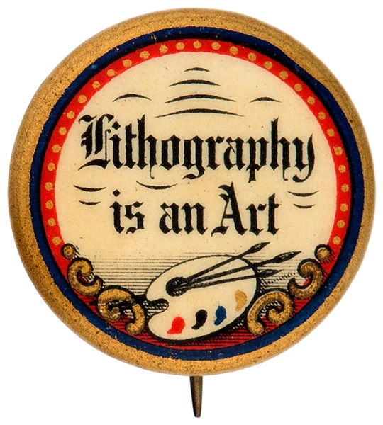 LITHOGRAPHY IS AN ART WITH PAINTER'S PALLET GRAPHIC AD BUTTON.