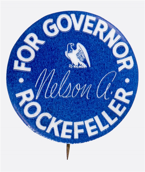 SCARCE 1958 NELSON A. ROCKEFELLER FOR GOVERNOR BUTTON FROM MARSHAL LEVIN COLLECTION.