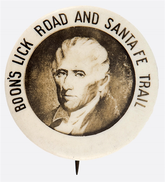 DANIEL BOONE BUTTON NAMING HISTORIC ROUTES TO THE WESTERN FRONTIER.