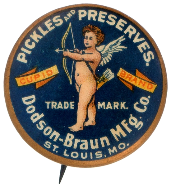 CUPID BRAND PICKLES & PRESERVES CIRCA 1900 BEAUTIFUL ADVERTISING BUTTON.