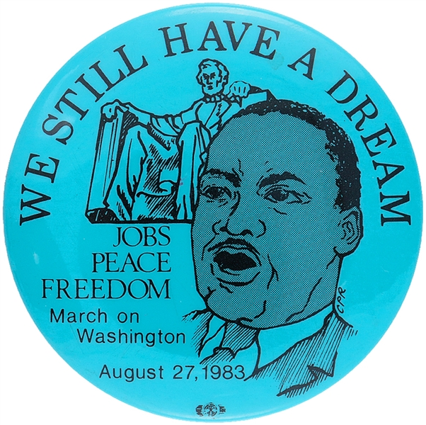KING 1983 20TH ANNIVERSARY OF MARCH ON WASHINGTON LITHO BUTTON.