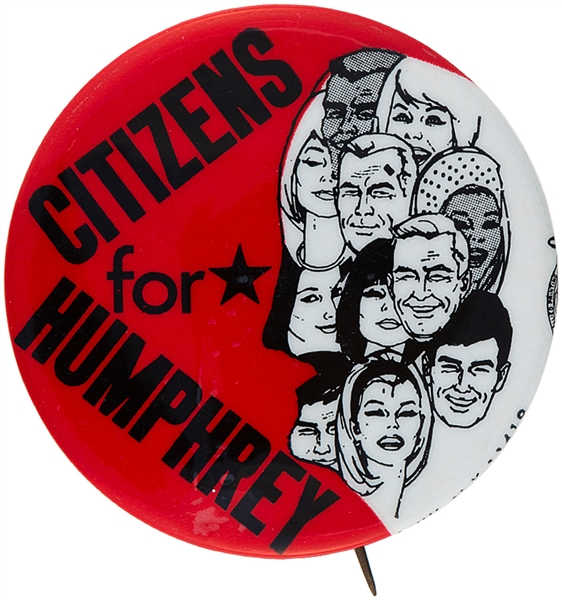 """CITIZENS FOR HUMPHREY"" 1968 CAMPAIGN BUTTON."
