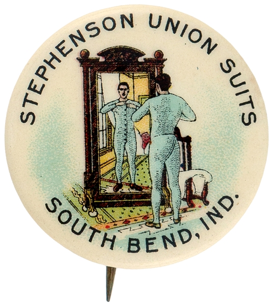 """STEPHENSON UNION SUITS / SOUTH BEND, IND."" CIRCA 1910 COLORFUL ADVERTISING BUTTON."
