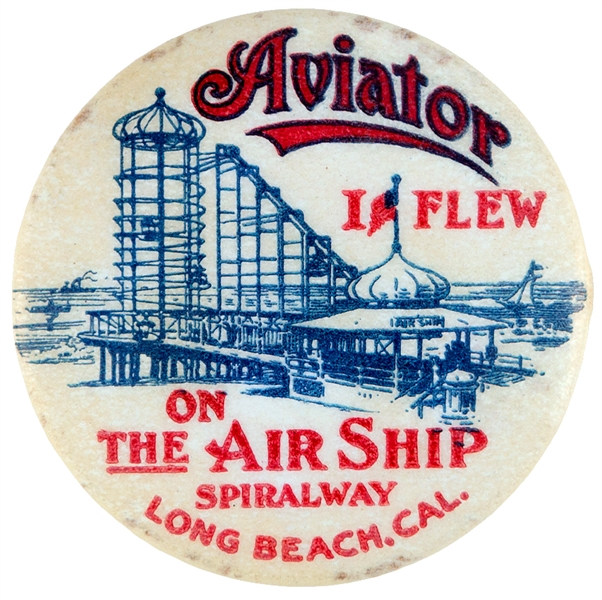 """AVIATOR"" AWARD BUTTON FOR AMUSEMENT RIDE IN LONG BEACH, CAL."