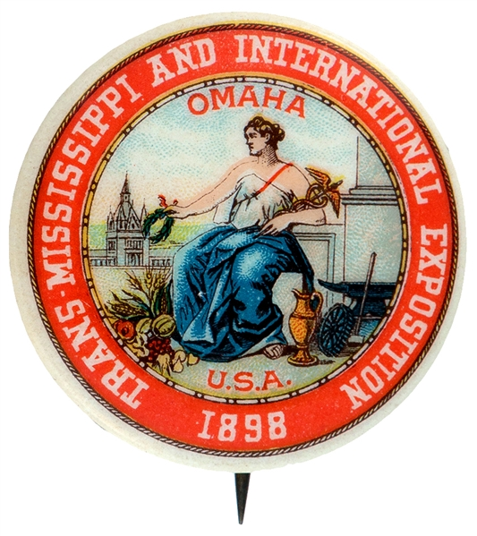 TRANS-MISSISSIPPI AND INTERNATIONAL EXPOSITION 1898 CLASSIC LOGO BUTTON.