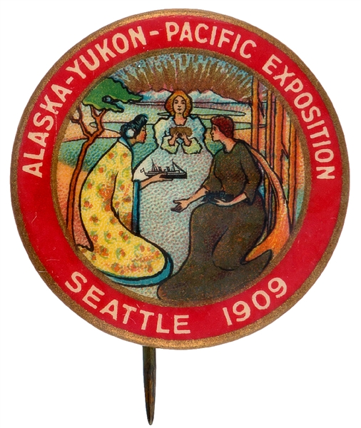 ALASKA-YUKON-PACIFIC/SEATTLE 1909 SUPER COLOR AND GRAPHICS WORLD'S FAIR BUTTON.