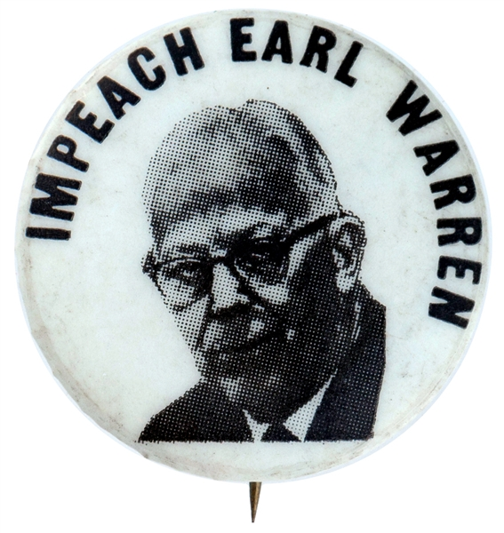 ANTI SUPREME COURT JUSTICE WARREN BUTTON LIKELY ISSUED BY JOHN BIRCH SOCIETY.