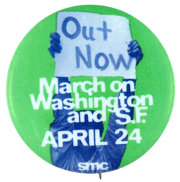 """OUT NOW"" VIETNAM PROTEST 1971 STUDENT MOBILIZATION COMMITTEE BUTTON."