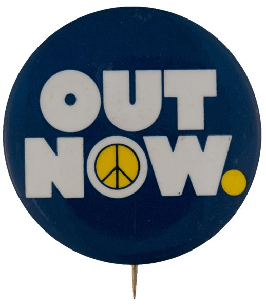"""OUT NOW"" ISSUED FOR VIETNAM 1971 GIANT PROTEST BUTTON."
