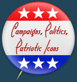Campaigns, Politics, Patriotic Icons