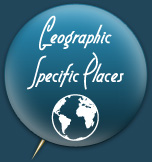 Geographic Specific Places